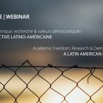 July 7 and 9, 2020 - Academic Freedom, Research & Democratic Values: A Latin American Perspective