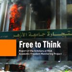 Scholars at Risk releases Free to Think, a report highlighting the alarming frequency of attacks on higher education around the world.