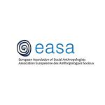 European Association of Social Anthropologists Annual General Meeting Seminar