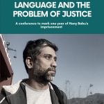 Language and the problems of justice: A conference to mark one year of Hany Babu's imprisonment